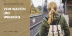 Online-Gottesdienst am 31.01.2021: Vom Warten und Wundern