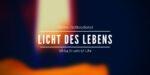Licht des Lebens: Online-Gottesdienst am 18.04.2021