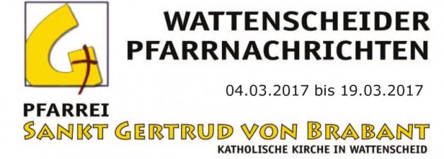 Wattenscheider Pfarrnachrichten für die Zeit vom 04.03.-19.03.17