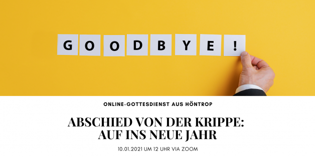 """Online-Gottesdienst am 10.01.2021: """"Abschied von der Krippe – auf ins neue Jahr"""""""