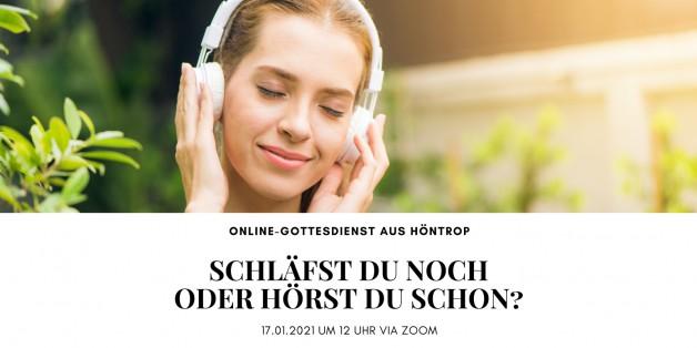 """Online-Gottesdienst am 17.01.2021: """"Schläfst Du noch oder hörst Du schon?"""""""